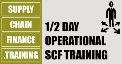 Supply Chain Finance Training - Half Day Operational SCF Training