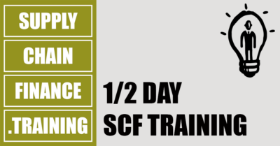Supply Chain Finance Training - Half Day SCF Training