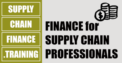 Supply Chain Finance Training - Finance for Supply Chain Professionals