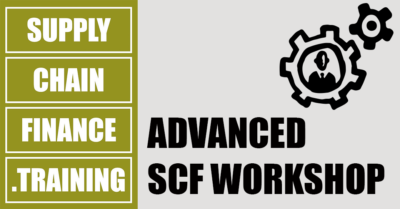 Supply Chain Finance Training - Advanced SCF Workshop
