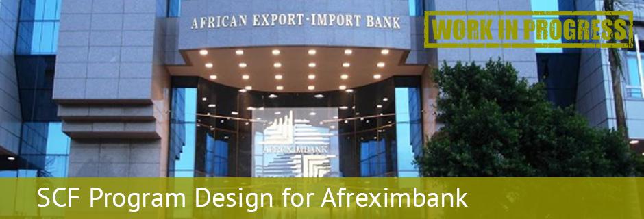 SCF Program Design for Afreximbank 2 WiP