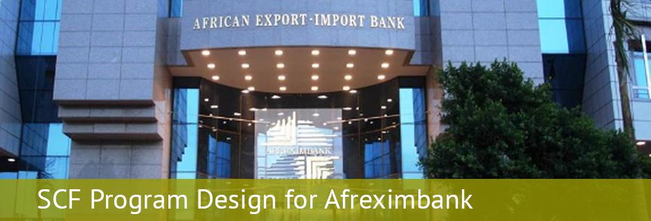 SCF Program Design for Afreximbank