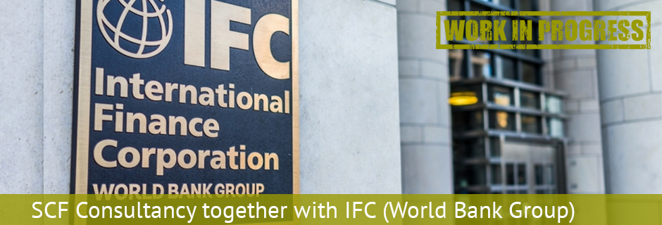 SCF Consultancy together with IFC (World Bank Group) 2 WiP